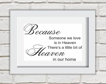 Because Someone We Love Is In Heaven Framed Quote Print Mounted Word Art Wall Art Decor Typography Inspirational Quote Home Gift