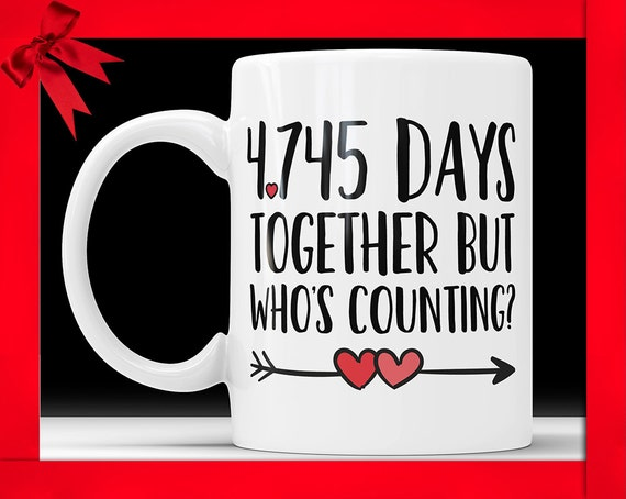 Gift For 13th Wedding Anniversary: 13th Anniversary Coffee Mug 4745 Days Together But Whos