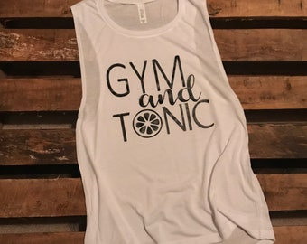 Gym and Tonic Women's Muscle Tank Top
