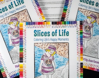 Slices of Life - Coloring Life's Happy Moments