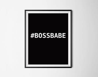 BOSSBABE Print-Digital Download, Motivational, Wall Art