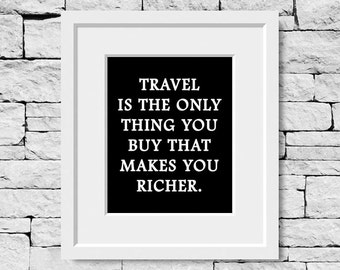 Travel Quote Print, Road Trip Quote Print, Traveling Quotes, Travel Wall Quote, Traveler Quote Print, Road Trip Quotes, Traveler Quotes