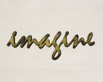 """Imagine - metal wall art - 24"""" wide - word wall art - choose your color with rust accents patina - imagine steel wall art - imagine artwork"""