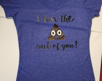 I Love the Poo Out of You Women's V-Neck Tee