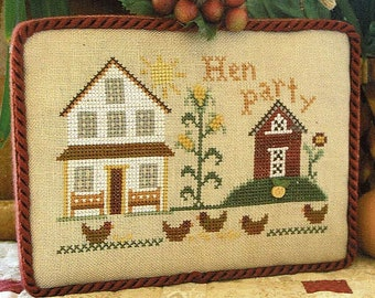 Hen Party by Little House Needleworks Counted Cross Stitch Pattern/Chart