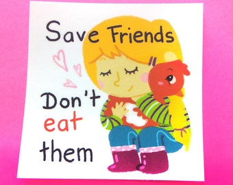 Stickers Save Animals Don't Eat Them - Vegan - Protection animale