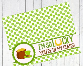 st patricks day bag topper clover leaf lucky class printable st pattys day - I'm So Lucky You're In My Class Bag Topper Printable