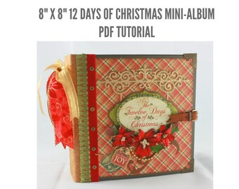 "8""x8"" Twelve Days of Christmas Scrapbook Mini-Album PDF Tutorial"