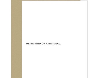 Friends Card. Funny Card. Best Friends Card. We're Kind of a Big Deal.