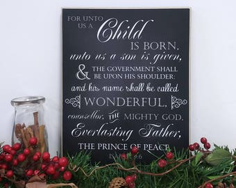Isaiah 9:6 Christmas Decoration Wood Sign, Christian Christmas Decor {For Unto Us a Child Is Born} Holiday Decor, Nativity Set Decor, 11x14