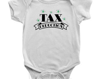 Tax Deduction - Funny Baby Bodysuit