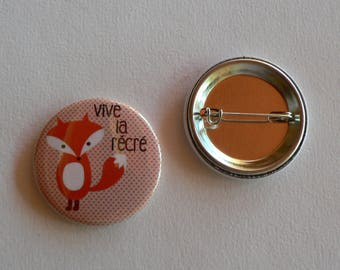 Badge 38mm Vive la Récré Renard.