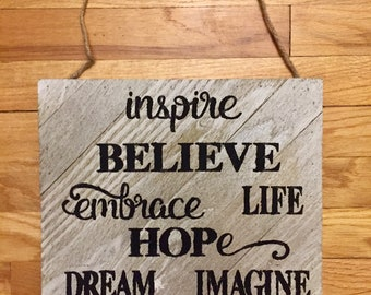 White-washed Wood Inspirational Words and Phrases Hanging Home Decor Sign
