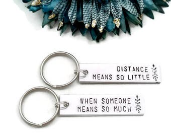Distance Means So Little When Someone Means So Much Keychain Set | Long Distance Best Friend | Long Distance Relationship Gift