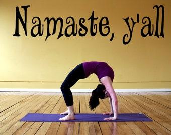 Wall Decal Sticker Bedroom Namaste y'all quote yoga greeting namaskar hindu culture 069b