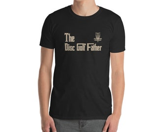 """Disc Golf Gifts """"The Golf Father"""" Men Golfing Tee Shirts"""
