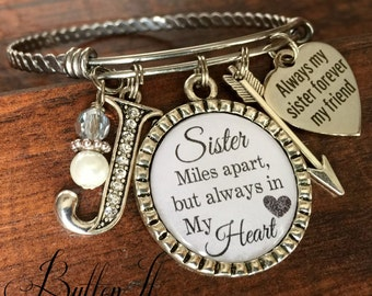 Sister gift, sister birthday gift, Mother's day gift, Sister bracelet, SISTER jewelry, Big sister, miles apart but always in my heart