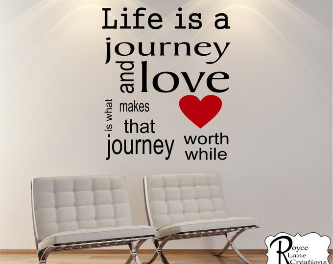 Family Decal Life is a Journey Family Vinyl Wall Decal - Family Wall Decor - Family Decor - Inspirational Decal - Inspirational