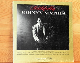Johnny Mathis - Faithfully - Columbia Records CL-1422 - Vintage 33 1/3 LP Record - 1959