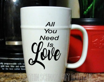 All You Need is Love Ceramic Mug, Personalized Mug, Mug Gift, Gift for her, Girlfriend Gift, Bridal Gift, Valentines Day Gift, Valentine's