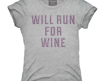 Will Run For Wine T-Shirt, Hoodie, Tank Top, Gifts