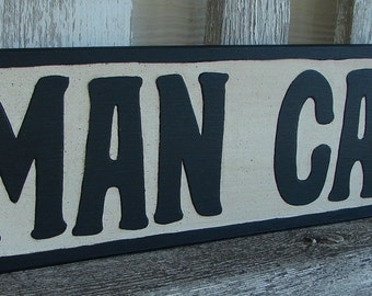 Man Cave sign