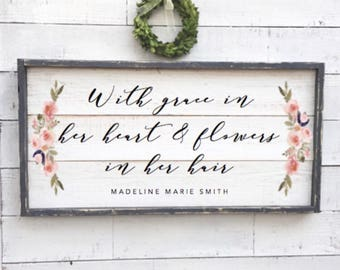 with grace in her heart and flowers in her hair, framed shiplap, nursery decor