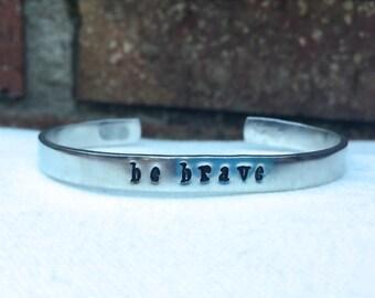 Be Brave Stamped Cuff Bracelet, stamped jewelry, custom jewelry, personalize jewelry