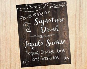 Signature Drink sign. Wedding signature cocktail rustic. printable custom personalized. bar alcohol. rustic bar sign. rustic wedding sign