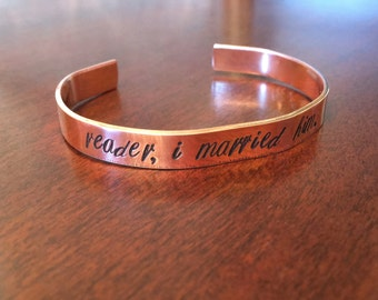 Jane Eyre Bracelet Personalized Hand Stamped, Copper or Aluminum, Valentine's Day Anniversary Wedding