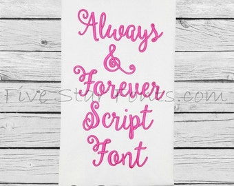 Always and Forever Embroidery Script Font