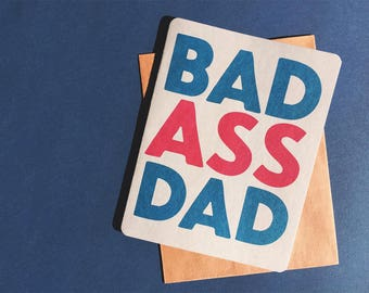 Bad Ass Dad | Funny Birthday card | Card for husband | Rad Dad Birthday card | Funny card for Dad, Husband, Baby Daddy | Kick Ass Dad