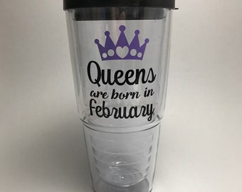 Queens are born in February tumbler - 24 oz - custom tumbler - personalized cup -  Large Tumbler