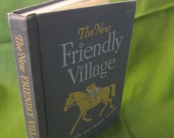 1954 ** The New Friendly Village ** The Alice and Jerry Books ** Mabel O'Donnell **sj