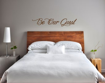 "Be Our Guest wall decal - 40"" wide - custom sizes available"