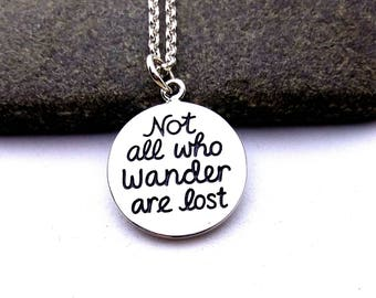 Sterling Silver Not All Who Wander Are Lost Quote Charm Necklace, Graduates, Travelers, Artists Gifts