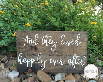 Happily Ever After Sign, And They Lived Happily Ever After, Wedding Sign, Wedding Decor, Reception Sign, Anniversary Sign, Couples Sign,
