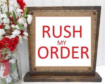 RUSH Order Processing for Continental United States, Fast shipping