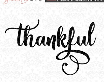 Thankful svg, Thanksgiving svg, motivational svg, svg, DxF, EpS, Quote SVG, Cut File, Cricut, Silhouette Instant download, Iron Transfer