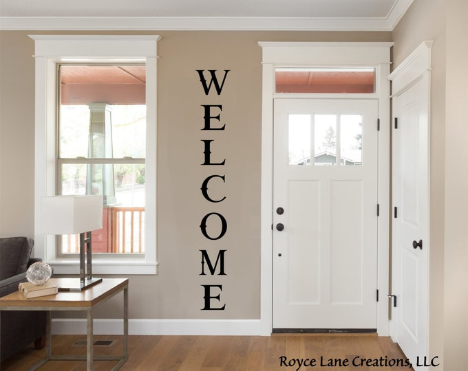 Vertical Welcome Decal / Vertical Welcome Wall Decor / Vertical Welcome Sticker / Vertical Welcome Door Decal / Vertical Welcome Wall Decal