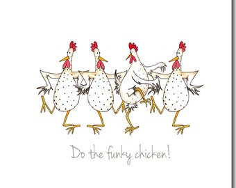 Chicken Card - Do The Funky Chicken Greeting Card -  Birthday Card, Blank inside