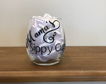 Mama's Sippy Cup - Stemless Wine Glass