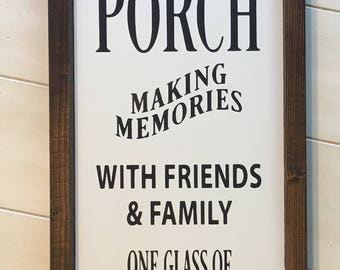 Welcome to the Porch Sign, Porch Sign, Outdoor Sign, Porch Decor, Outdoor Decor, Framed Sign, Sweet Tea Sign, Making Memories Sign