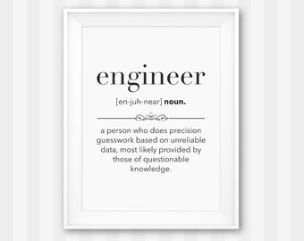 Engineer Gift / Gift for Engineer / Engineer Print / Mechanical Engineer Gift / Engineering Gift / Engineer Definition / Definition Print