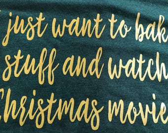 I just want to bake stuff and watch Christmas Movies emerald green triblend tshirt