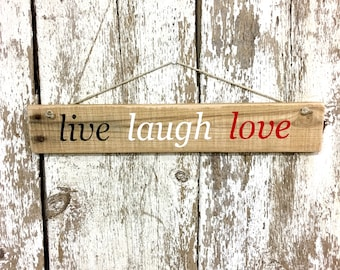 Live Love Laugh Live Laugh Love Sign Live Laugh Love Wall Art Love Signs Cottage Shabby Chic Anniversary Gift Love Sign Gift for Mothers Day
