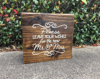 Please leave your wishes for the new Mr. & Mrs. Wood Rustic Sign