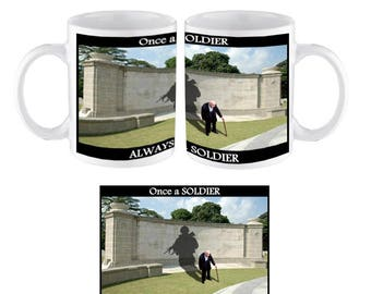 Once a Soldier Always a Soldier Mug. Personalised Name added Free