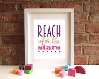 Reach For The Stars - 8x10 inch quote print