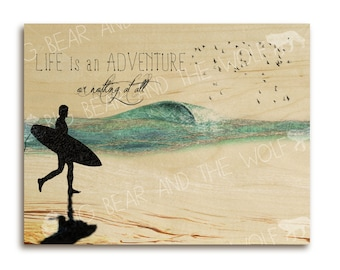 Surfing art on wood, ocean beach, inspirational quote
